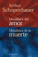 Cover of Metafisica del Amor, Metafisica de la Muerte