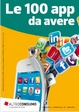 Cover of Le 100 app da avere
