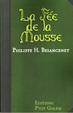 Cover of La fée de la mousse