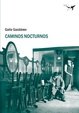 Cover of Caminos nocturnos