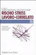 Cover of Rischio stress lavoro-correlato. Valutare, intervenire, prevenire
