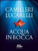 Cover of Acqua in bocca
