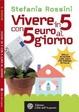 Cover of Vivere in 5 con 5 euro al giorno