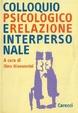 Cover of Colloquio psicologico e relazione interpersonale
