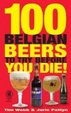 Cover of 100 Belgian Beers to Try Before You Die!