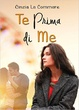 Cover of Te prima di me