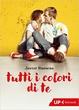 Cover of Tutti i colori di te