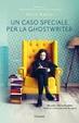 Cover of Un caso speciale per la ghostwriter
