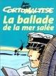 Cover of La Ballade de la mer salée