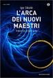 Cover of L'arca dei nuovi maestri