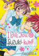 Cover of I love you, Suzuki-kun!! vol. 10
