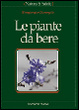 Cover of Le piante da bere
