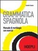 Cover of Grammatica spagnola