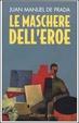 Cover of Le maschere dell'eroe