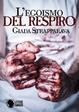 Cover of L'egoismo del respiro