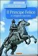 Cover of Il principe felice e i migliori racconti