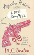 Cover of Agatha Raisin and the Love from Hell