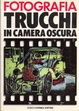 Cover of Trucchi in camera oscura