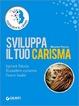 Cover of Sviluppa il tuo carisma