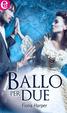 Cover of Ballo per due