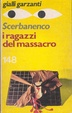 Cover of I ragazzi del massacro