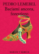 Cover of Baciami ancora, forestiero