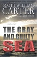 Cover of The Gray and Guilty Sea
