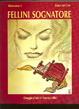 Cover of Fellini sognatore