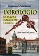 Cover of L'orologio di piazza Maggiore a Bologna
