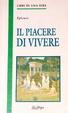 Cover of Il piacere di vivere