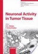 Cover of Neuronal activity in tumor tissue