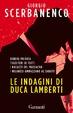 Cover of Le indagini di Duca Lamberti