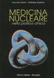Cover of Medicina nucleare nella pratica clinica