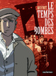 Cover of Le temps des bombes