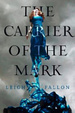 Cover of The Carrier of the Mark