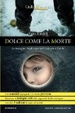 Cover of Dolce come la morte