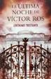 Cover of La última noche de Víctor Ros