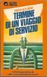 Cover of Termine di un viaggio di servizio