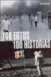 Cover of 100 fotos 100 historias