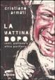 Cover of La mattina dopo