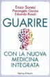 Cover of Guarire con la nuova medicina integrata