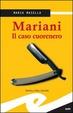 Cover of Mariani. Il caso cuorenero