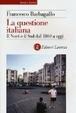 Cover of La questione italiana. Il Nord e il Sud dal 1860 a oggi