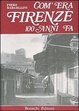 Cover of Com'era Firenze cento anni fa