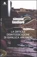 Cover of La difficile disintossicazione di Gianluca Arkanoid