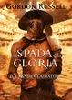 Cover of La spada e la gloria