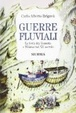 Cover of Guerre fluviali