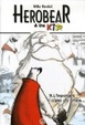 Cover of Herobear & the Kid, Tome 3