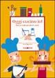 Cover of Oggi cucino io