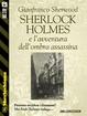 Cover of Sherlock Holmes e l'avventura dell'ombra assassina